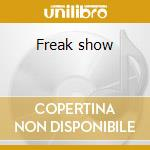 Freak show cd musicale di Enrique Bunbury