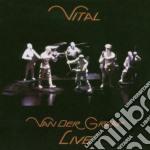VITAL (LIVE-2CD) cd musicale di VAN DER GRAAF GENERATOR