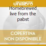 Homebrewed live from the pabst cd musicale di Bodeans