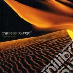 The desert lounge vol.1 cd musicale di Artisti Vari