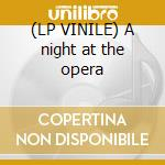 (LP VINILE) A night at the opera lp vinile di Queen