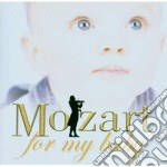 Mozart Wolfgang Amadeus - Mozart For My Baby cd musicale di Wolfgang Amadeus Mozart
