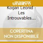 Les introuvables de cd musicale di Leonid Kogan