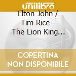 THE LION KING cd musicale di O.S.T.