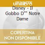 IL GOBBO DI NOTRE DAME-Italian Versi cd musicale di ARTISTI VARI