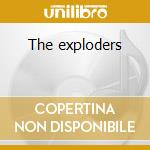 The exploders cd musicale di Exploders