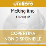 Melting itno orange cd musicale di Rebecca Tornquvist