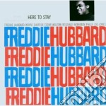 HERE TO STAY cd musicale di Freddie Hubbard