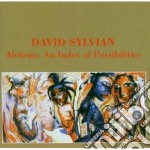 David Sylvian - Alchemy cd musicale di David Sylvian
