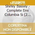 Complete emi columbia cd musicale di Shirley Bassey