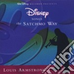 Louis Armstrong - Disney Songs The Satchmo Way cd musicale di Louis Armstrong