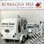 ROMAGNA MIA: LE PIU' BELLE.../2CDx1 cd musicale di Secondo Casadei