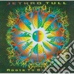 Jethro Tull - Roots To Branches cd musicale di Tull Jethro