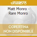 Rare monroe cd musicale di Matt Monroe