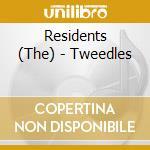 TWEEDLES cd musicale di RESIDENTS