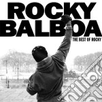 ROCKY BALBOA. THE BEST OF ROCKY cd musicale di ARTISTI VARI