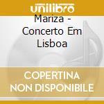 MARIZA: CONCERTO EM LISBOA cd musicale di MARIZA
