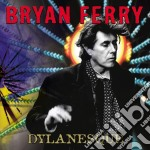 DYLANESQUE cd musicale di Brian Ferry