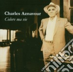 COLORE MA VIE cd musicale di Charles Aznavour