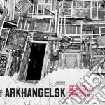 ARKHANGELSK cd musicale di Erik Trufazz