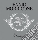 PLATINUM COLLECTION. OSCAR ALLA CARRIERA 2007. cd musicale di Ennio Morricone