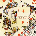 TWO OF DIAMONDS cd musicale di Mick Harvey