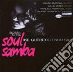 BOSSA NOVA SOUL SAMBA (2007 RVG REMASTER) cd musicale di Ike Quebec