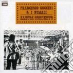 ALBUM CONCERTO FEAT. I NOMADI (2007 REMAST.) + TESTI CANZONI cd musicale di Francesco Guccini