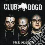 VILE DENARO cd musicale di Dogo Cub