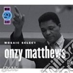Mosaic select vol.29 cd musicale di Onzy matthews (3 cd