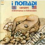 CANZONI D'OLTREMANICA E .... (2007 REMAS cd musicale di NOMADI