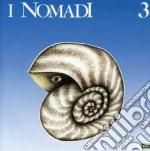 I NOMADI 3 (2007 REMASTER) cd musicale di NOMADI