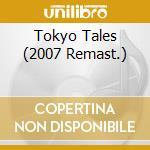 TOKYO TALES (2007 REMAST.) cd musicale di Guardian Blind