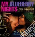 My Blueberry nights cd musicale di ARTISTI VARI