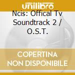 Ncis 2 cd musicale di Ost