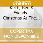 Christmas at the ranch cd musicale di Ben & friends Keith