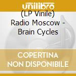(LP VINILE) Brain cycles lp vinile di Moscow Radio