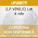 (LP VINILE) Let it ride lp vinile di Killers Buffalo