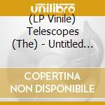 (LP VINILE) Untitled second lp vinile di TELESCOPES