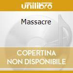 Massacre cd musicale di Civet