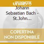 Passione secondo giovanni cd musicale di Bach johann sebastian