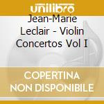 Violin concertos v.1 cd musicale di Leclair