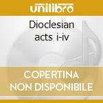 Dioclesian acts i-iv cd musicale di Purcell