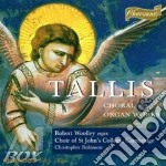 Choral and organ works cd musicale di Thomas Tallis