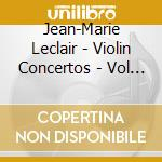 Collegium Musicum 90/Standage - Leclair/Violin Concertos - Vol 3 cd musicale di Leclair