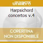 Harpsichord concertos v.4 cd musicale di Bach johann sebastian