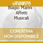 Affetti musicali cd musicale di Biagio Marini