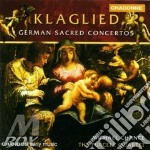 Chance Michael - Purcell Quartet - Klaglied - German Sacred Concertos cd musicale di Artisti Vari