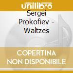 Waltzes cd musicale di Prokofiev