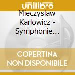 Orchestral works cd musicale di Karlowicz